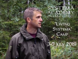 5 Days Living Systema Camp in Heytesbury Wood, UK