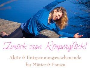 3 Tage Zurück zum Körperglück Frauen Yoga Wochenende für Freundinnen im Schloss Raitenbuch