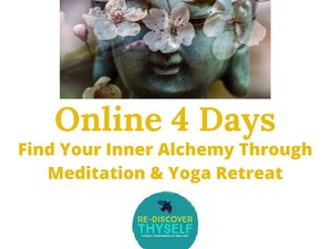 4 Day Online Find Your Inner Alchemy Through Meditation and Yoga Retreat